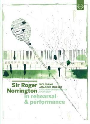 Sir Roger Norrington - In Rehearsal and Performance