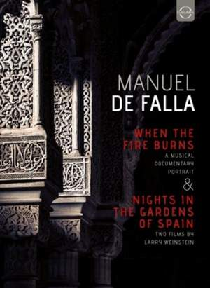 Falla: When the Fire Burns & Nights in the Gardens of Spain
