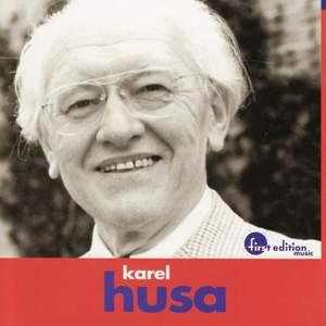 Karel Husa: Music for Prague 1968 & Apotheosis of This Earth