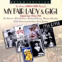 My Fair Lady / Gigi: Two Classic Lerner & Loewe Musicals, 1956 & 1958 (Original Broadway Cast)