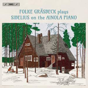 Folke Grasbeck plays Sibelius on the Ainola Piano