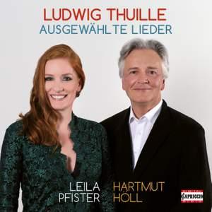Ludwig Thuille: Ausgewählte Lieder