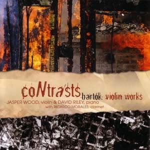 Contrasts - Bartok: Violin Works
