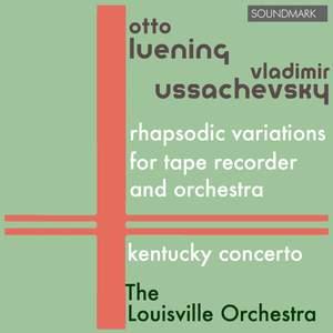 Ussachevsky: Orchestral Premieres