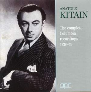 Anatole Kitain: The Complete Columbia Recordings 1936-80