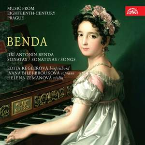 Benda: Sonatas, Sonatinas & Songs