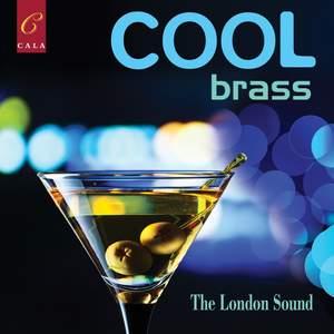 Cool Brass: The London Sound
