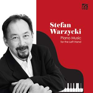 Stefan Warzycki: Piano Music for the Left Hand Product Image