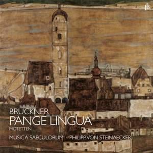 Bruckner: Pange lingua & other motets