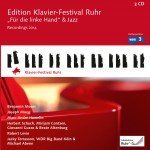 Ruhr Piano Festival Edition Vol. 33: For left hand only