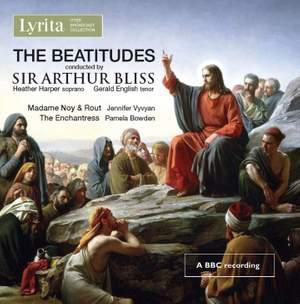 Sir Arthur Bliss: The Beatitudes