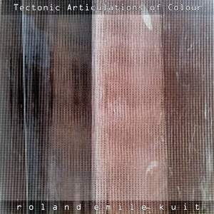 Tectonic Articulations of Colour Product Image