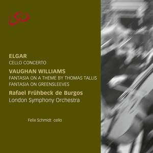 Elgar: Cello Concerto & Vaughan Williams: Tallis & Greensleeves Fantasias
