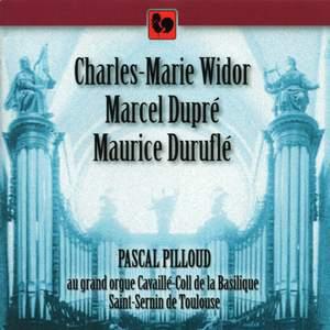Widor, Dupré & Duruflé: Organ Works