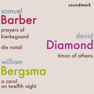 Samuel Barber, David Diamond and William Bergsma Premiere Recordings