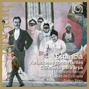 Ginastera: Estancia, Variaciones concertantes & Harp Concerto