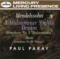 Mendelssohn: A Midsummer Night's Dream & Symphony No. 5