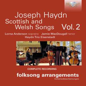 Haydn: Scottish and Welsh Songs, Vol. 2