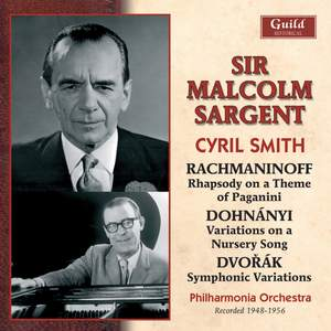 Sir Malcolm Sargent conducts Rachmaninoff, Dohnanyi and Dvorak