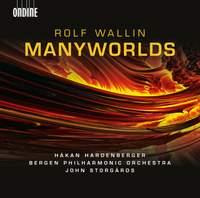 Rolf Wallin: Manyworlds