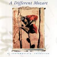 A Different Mozart - A contemporary collection