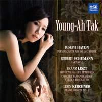 Young-Ah Tak plays Haydn, Schumann, Liszt & Kirchner