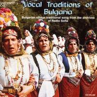 Vocal Traditions of Bulgaria