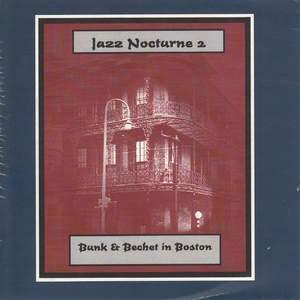 Jazz Nocturne 2 - Bunk & Bechet in Boston