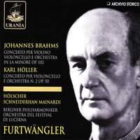 Brahms: Double Concerto & Karl Höller: Cello Concerto No. 2