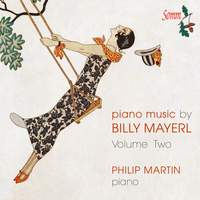 Piano Music by Billy Mayerl Vol. 2