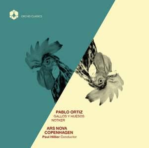 Pablo Ortiz: Gallos Y Huesos