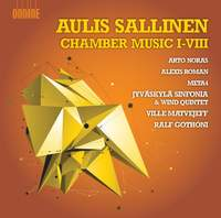 Aulis Sallinen: Chamber Music I-VIII