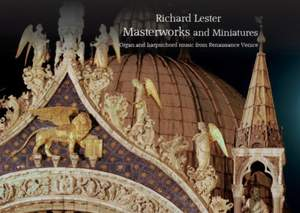 Masterworks & Miniatures (CD/DVD/Score)