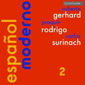 Español Moderno 2 - Roberto Gerhard, Joaquin Rodrigo & Carlos Surinach