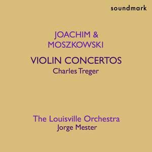 Joseph Joachim and Moritz Moszkowski: Violin Concertos
