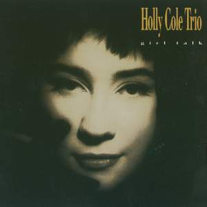 Holly Cole Trio: Girl Talk