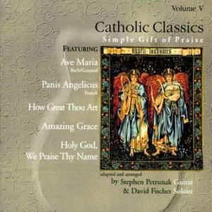 Catholic Classics, Vol. 5: Simple Gift of Praise