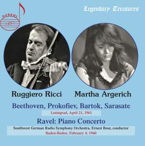 Martha Argerich & Ruggiero Ricci: Leningrad 1961 & Baden-Baden 1960