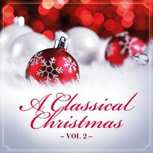 A Classical Christmas, Vol. 2