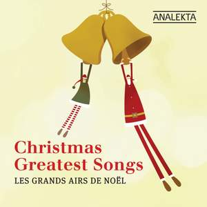 Christmas' Greatest Songs (Les Grands Airs De Noël)