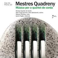 Mestres Quadreny: String Quartets