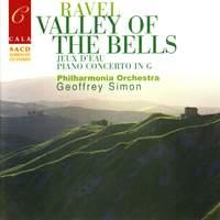 Ravel: Valley of the Bells, Jeux d'eau, Rapsodie espagnole, Le gibet, et al.
