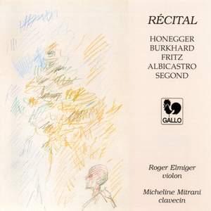Recital of Swiss Composers: Fritz, Burkhard, Honegger, Albicastro & Segond