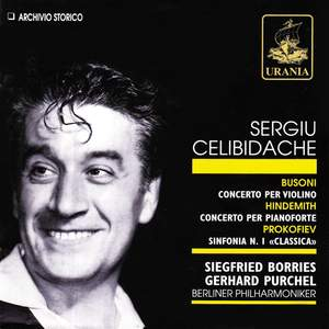 Sergiu Celibidache Conducts Busoni, Hindemith & Prokofiev