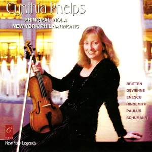 Cynthia Phelps Plays Enescu, Britten, Hindemith, Devienne, Paulus and Schumann