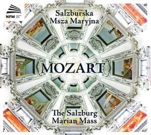 Mozart: The Salzburg Marian Mass