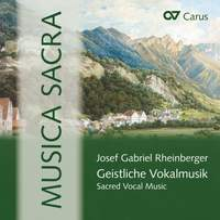 Rheinberger: Sacred Vocal Music