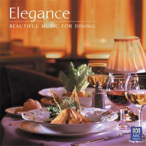 Elegance – beautiful music for dining