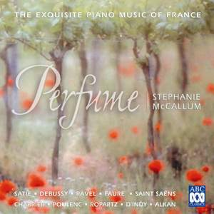 Perfume - The Exquisite Piano Music of France
