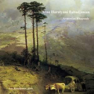 Arno Harutyuni Babadjanian: Armenian Rhapsody